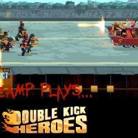 ZAMP Plays: Double Kick Heroes