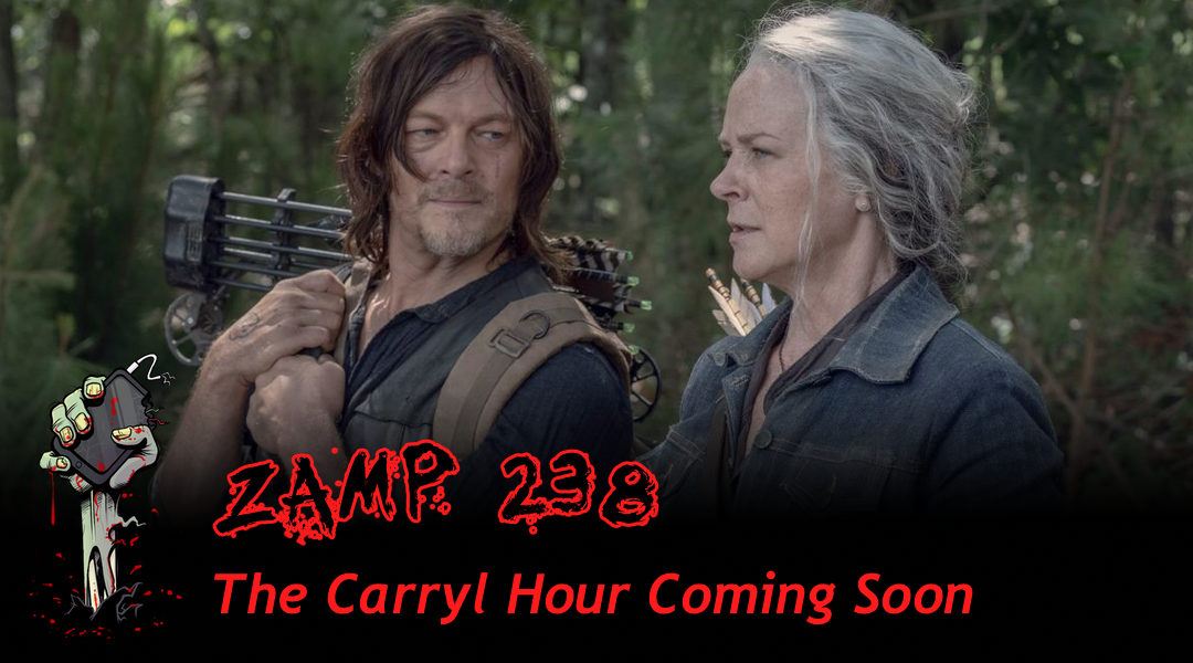 ZAMP 238 – The Carryl Hour Coming Soon