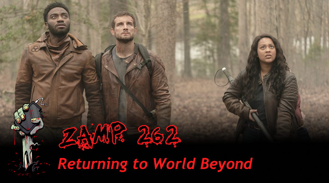 ZAMP 262 – Returning to World Beyond